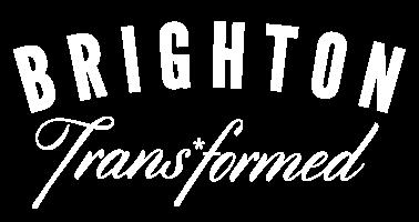 Brighton Trans*formed